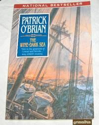 The Wine-Dark Sea (Aubrey/Maturin Novels, Volume 16)
