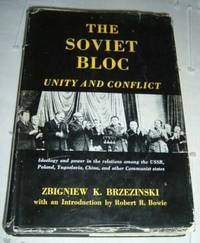 Soviet Bloc, The - Unity and Conflict