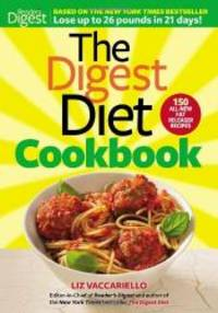 The Digest Diet Cookbook by Liz Vaccariello - Hardcover - 2012-04-04 - from Books Express and Biblio.com