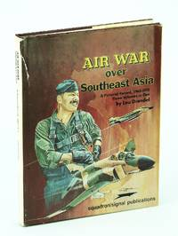image of Air War Over Southeast Asia - A Pictorial Record, 1962-1975, Three Volumes in One