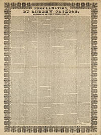 PROCLAMATION, BY ANDREW JACKSON, PRESIDENT OF THE UNITED STATES