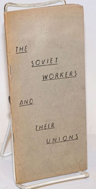 New York: National Council of American Soviet Friendship, 1952. Pamphlet. 25p., wraps browning with ...