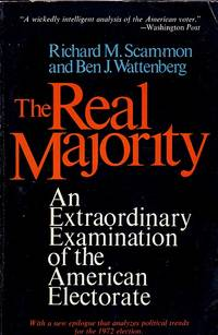 image of Real Majority An Extraordinary Examination of the American Electorate