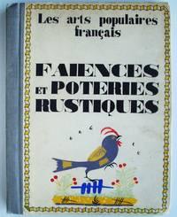 Les Arts Francais Faiences et Poteries Rustique
