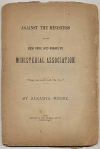 Against the Ministers of the New York and Brooklyn Ministerial Association