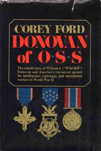 image of Donovan Of O.S.S The Untold Story of William J. Donovan
