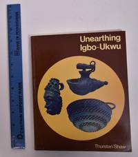 Unearthing Igbo-Ukwu: Archaeological Discoveries in Eastern Nigeria