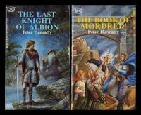 ARTHUR SEQUENCE: Book (1) One: The Last Knight of Albion; Book (2) Two: The Book of Mordred