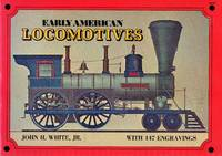 image of Early American Locomotives with 147 Engravings