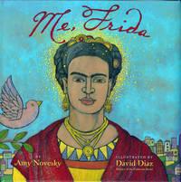 Me, Frida (Signed x 2, Belpre Honor)