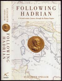 Following Hadrian. A Second Century Journey Through the Roman Empire