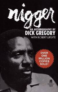 Nigger by Gregory, Dick