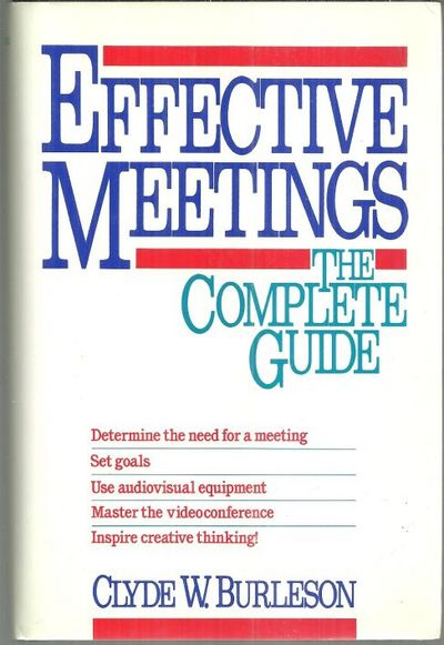 Image for EFFECTIVE MEETINGS The Complete Guide