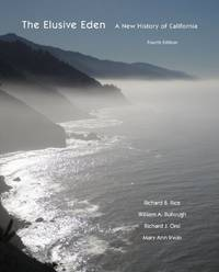 The Elusive Eden: A New History of California,