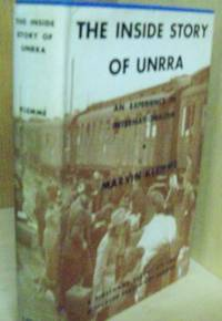 The Inside Story of Unrra
