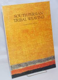South Persian Tribal Weaving; A Hali Publication. Reprinted from HALI, The International Journal of Oriental Carpets and Textiles, Volume 5 Number 4 1983
