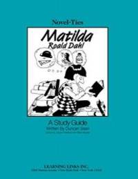 Matilda: Novel-Ties Study Guide by Roald Dahl - Paperback - 1994-01-01 - from Books Express (SKU: 1569820651n)