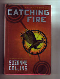 CATCHING FIRE by  Suzanne Collins - Stated First Edition.  Also First Printing with full number line - 2008 - from Collectible Book Shoppe and Biblio.co.uk