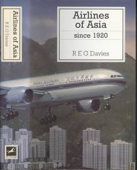 Airlines of Asia Since 1920.