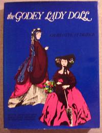 The Godey Lady Doll by  Charlotte Eldridge - Hardcover - Later Printing - from Book Nook and Biblio.com
