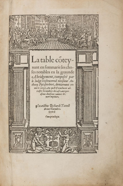 1565. The First Index of the Common Law, Written to Accompany the First Abridgement of the Common La...