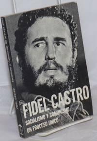 image of Socialismo y Comunismo: Un proceso unico. Seleccion y notas de Carlos Varela. Quinta edicion