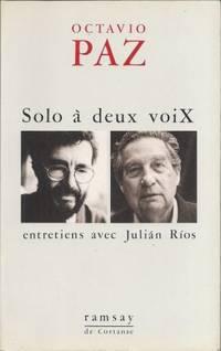Solo à deux voix, entretiens avec Julian Rios, traduit de l'espagnol par Jean-Marie...