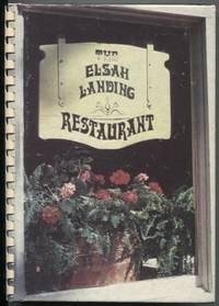 The Elsah Landing Restaurant Cookbook