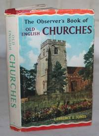 The Observer's Book of Old English Churches