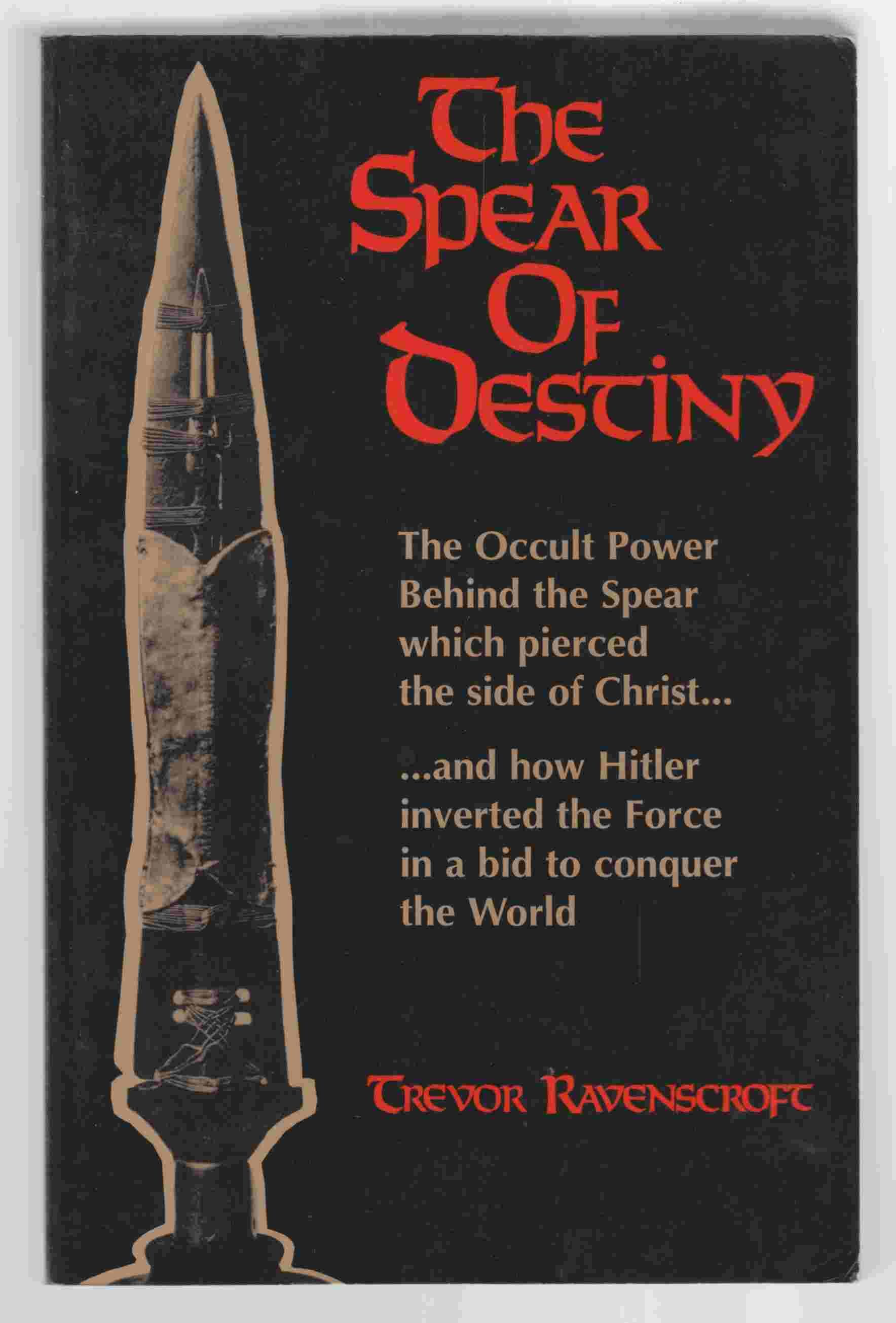 Trevor ravenscroft the spear of destiny