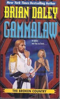 THE BROKEN COUNTRY: GammaLAW Book Three