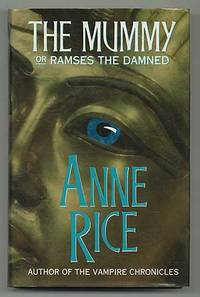The Mummy Or Ramses The Damned By Rice Anne border=