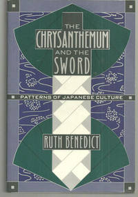 CHRYSANTHEMUM AND THE SWORD Patterns of Japanese Culture