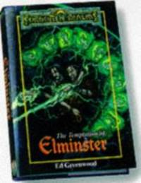 TEMPTATION OF ELMINSTER, THE (Forgotton Realms) by Ed Greenwood - Hardcover - 1998-09-06 - from Books Express (SKU: 0786911891n)
