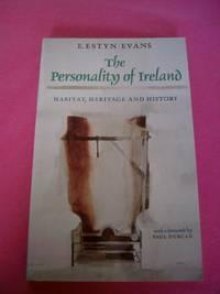 The Personality of Ireland : Habitat, Heritage and History