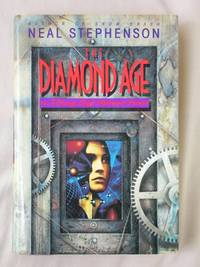 The Diamond Age Or  A Young Lady's Illustrated Primer