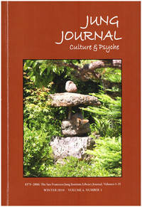 Jung Journal: Culture and Psyche (Summer 2010, Vol 4, No. 1)