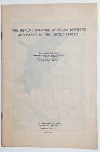 image of The health situation of Negro mothers and babies in the United States