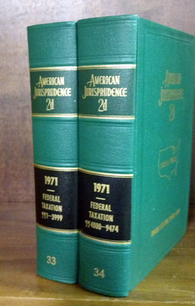 1970. American Jurisprudence 2d. 1971 Federal Taxation Volumes 33 and 34, 2 books. Hardcover. Volume...