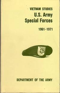 U.S. Army Special Forces 1961-1971 (Vietnam Studies series)