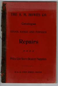 1896-97 catalogue of stove, range and furnace repairs. Price list of stove dealers' supplies