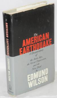 The American earthquake; a documentary of the twenties and thirties