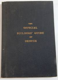 The Official Builders' Guide to the City of Denver