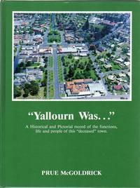 Yallourn Was...