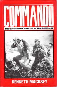 Commando Hit-And-Run Combat in World War II