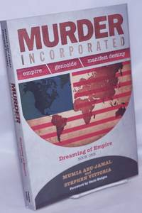 image of Murder Incorporated: Empire - Genocide - Manifest Destiny. Book One: Dreaming of Empire