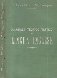 Manuale teorico pratico di Lingua inglese