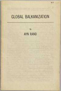 Global Balkanization by  Ayn Rand - Paperback - 1977 - from Crow Hop Rare Books (SKU: 628)