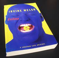 Ecstasy by Irvine Welsh - Paperback - First Edition - 1996 - from Denton Island Books (SKU: dscf3738)