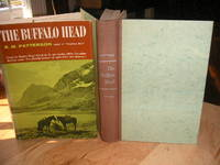The Buffalo Head by  R M Patterson - First Edition. - 1961 - from The Bookstore and Biblio.co.uk